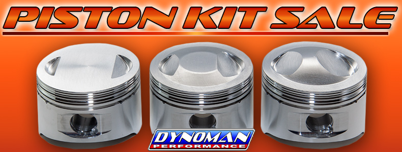 Dynoman Piston Kit Sale!